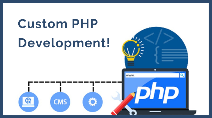 Custom PHP Development Services in San Antanio