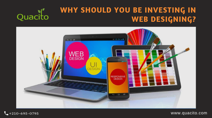 Why should you be investing in web designing